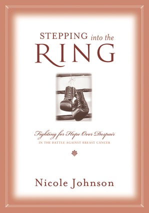 Stepping into the Ring Paperback  by Nicole Johnson