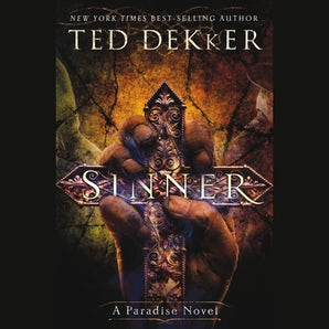 Sinner Downloadable audio file UBR by Ted Dekker