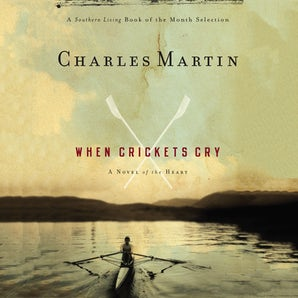 When Crickets Cry Downloadable audio file UBR by Charles Martin