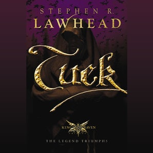 Tuck Downloadable audio file UBR by Stephen Lawhead