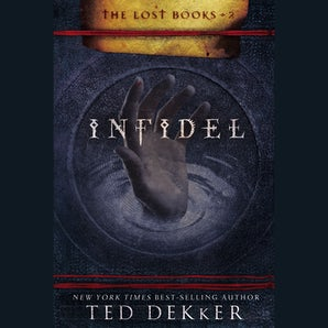 Infidel Downloadable audio file UBR by Ted Dekker