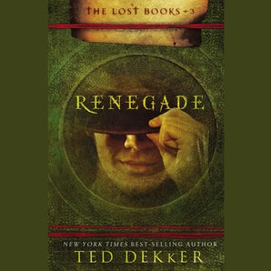 Renegade Downloadable audio file UBR by Ted Dekker