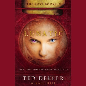 Lunatic Downloadable audio file UBR by Ted Dekker