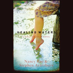 Healing Waters Downloadable audio file UBR by Nancy N. Rue