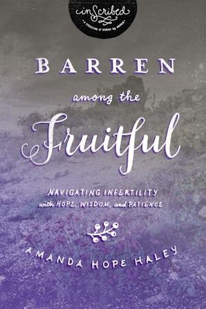 Barren Among the Fruitful book image