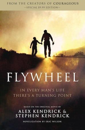 Flywheel Paperback  by Alex Kendrick