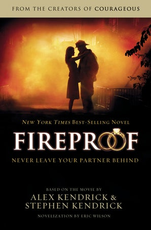 Fireproof Paperback  by Alex Kendrick