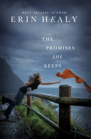The Promises She Keeps eBook  by Erin Healy