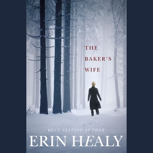 The Baker's Wife Downloadable audio file UBR by Erin Healy