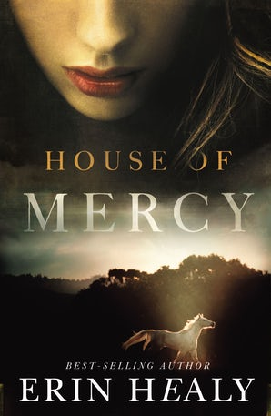 House of Mercy Paperback  by Erin Healy