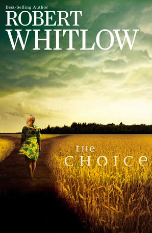 The Choice Paperback  by Robert Whitlow