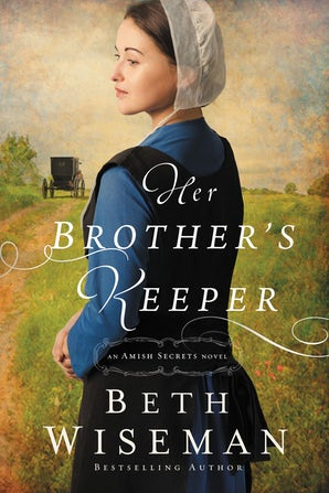 Her Brother's Keeper Paperback  by Beth Wiseman