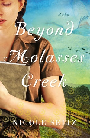 Beyond Molasses Creek eBook  by Nicole Seitz