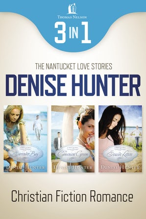 Nantucket Romance 3-in-1 Bundle eBook DGO by Denise Hunter