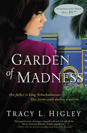 Garden of Madness Paperback  by Tracy Higley
