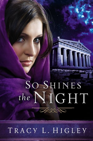 So Shines the Night Paperback  by Tracy Higley