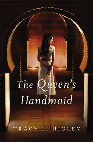 The Queen's Handmaid Paperback  by Tracy Higley