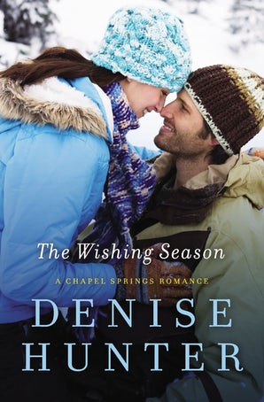 The Wishing Season Paperback  by Denise Hunter