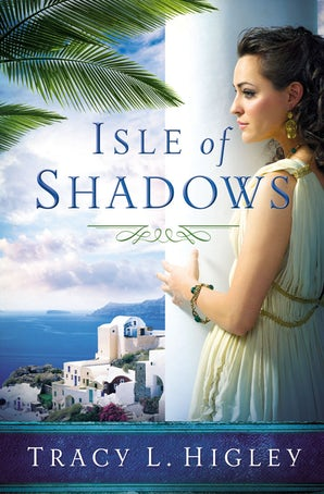 Isle of Shadows Paperback  by Tracy Higley