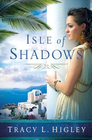 Isle of Shadows eBook  by Tracy Higley