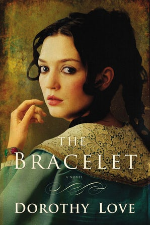 The Bracelet Paperback  by Dorothy Love