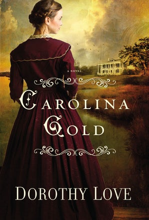 Carolina Gold Paperback  by Dorothy Love