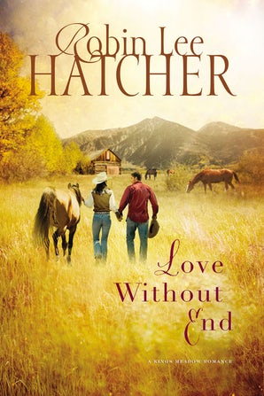 Love Without End Paperback  by Robin Lee Hatcher