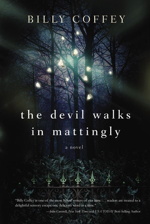 The Devil Walks in Mattingly Paperback  by Billy Coffey
