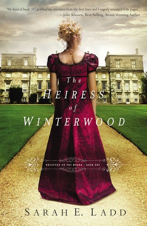 The Heiress of Winterwood Paperback  by Sarah E. Ladd