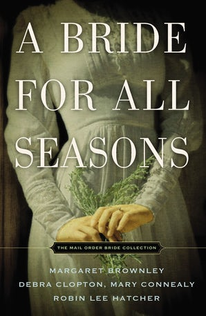 A Bride for All Seasons Paperback  by Margaret Brownley