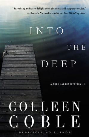 Into the Deep Paperback  by Colleen Coble