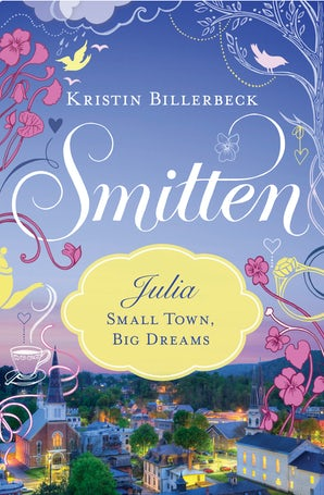 Small Town, Big Dreams eBook DGO by Kristin Billerbeck