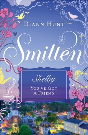 You've Got a Friend eBook DGO by Diann Hunt