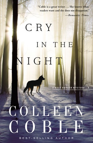 Cry in the Night Paperback  by Colleen Coble