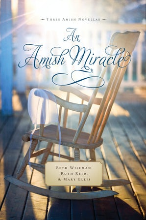 An Amish Miracle eBook  by Beth Wiseman