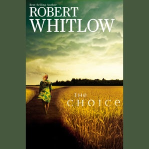 The Choice Downloadable audio file UBR by Robert Whitlow