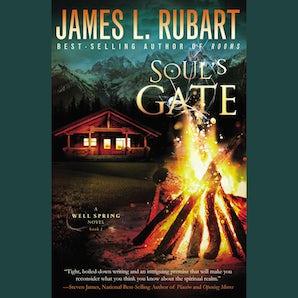 Soul's Gate Downloadable audio file UBR by James L. Rubart