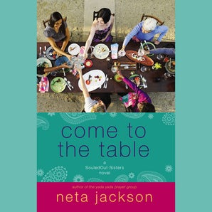 Come to the Table Downloadable audio file UBR by Neta Jackson