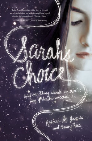 Sarah's Choice Paperback  by Rebecca St. James