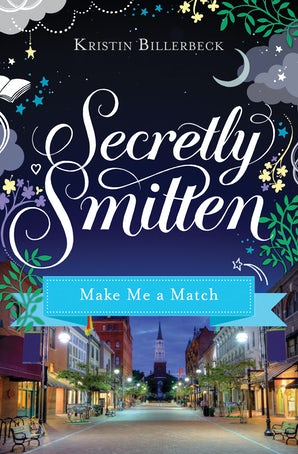 Make Me a Match eBook DGO by Kristin Billerbeck