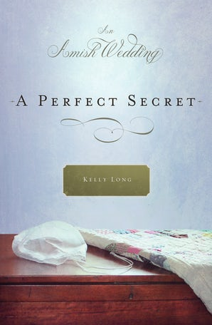 A Perfect Secret eBook DGO by Kelly Long