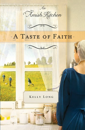 A Taste of Faith eBook DGO by Kelly Long