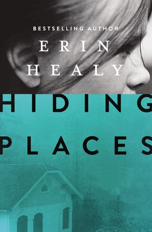 Hiding Places Paperback  by Erin Healy