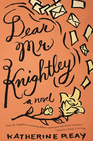 Dear Mr. Knightley Paperback  by Katherine Reay