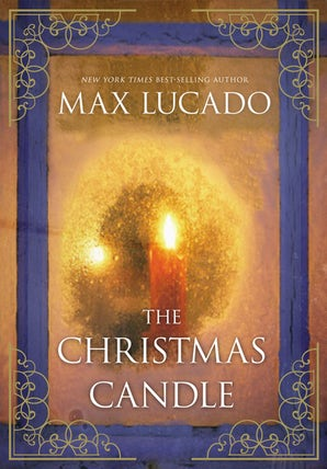The Christmas Candle Hardcover  by Max Lucado