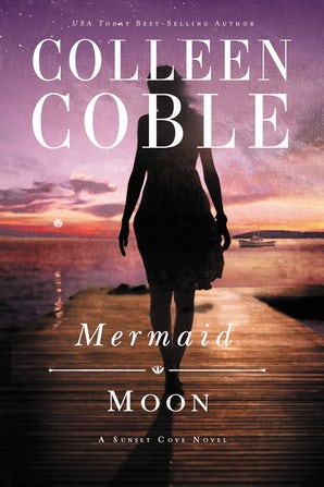 Mermaid Moon Paperback  by Colleen Coble
