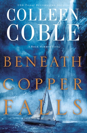 Beneath Copper Falls Paperback  by Colleen Coble