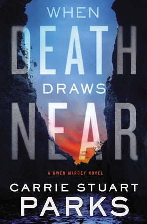 When Death Draws Near Paperback  by Carrie Stuart Parks