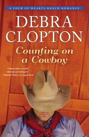 Counting on a Cowboy Paperback  by Debra Clopton