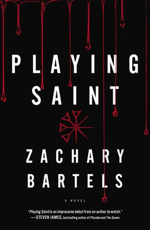 Playing Saint Paperback  by Zachary Bartels